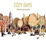 Cozy Days: The Art of Iraville (3dtotal Illustrator Series) 画像