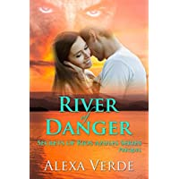 River of Danger (Secrets of Rios Azules Book 0) (English Edition)