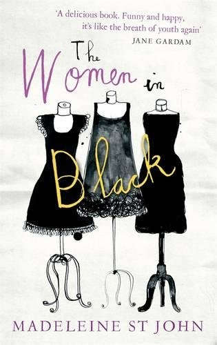 The Women in Black. by Madeleine St John