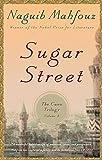 Sugar Street: The Cairo Trilogy, Volume 3