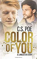 Color of You (A Lancaster Story)