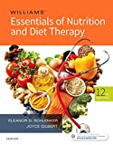 Williams' Essentials of Nutrition and Diet Therapy, 12e (Williams' & Therapy) Mosby