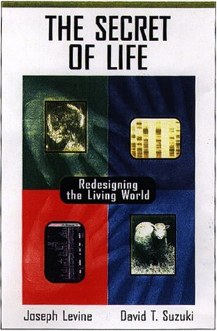 Download The Secret of Life: Redesigning the Living World 0716733110
