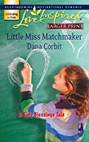 Little Miss Matchmaker (Love Inspired Large Print)
