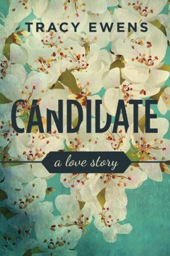 Download Candidate: A Love Story 0990857131