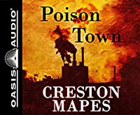 Poison Town: Library Edition (The Crittendon Files)
