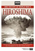 Hiroshima: BBC History of World War II [DVD] [Import]