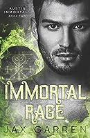 Immortal Rage (Austin Immortals)