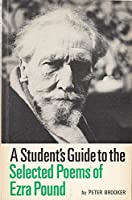 A Student's Guide to the Selected Poems of Ezra Pound