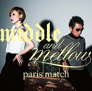 middle&mellow of paris match