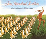 TWO HUNDRED RABBITS