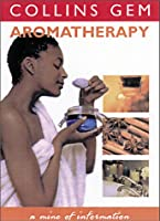 Aromatherapy (Collins Gems)