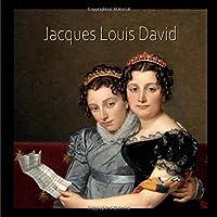Jacques Louis David (Masterpieces)