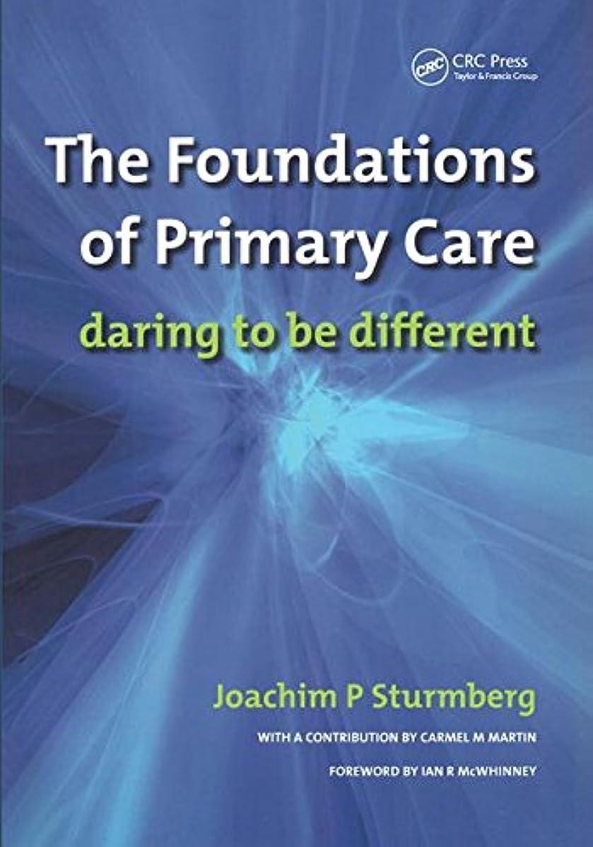 休憩面憂鬱なThe Foundations of Primary Care: v. 1, Satisfaction or Resentment?