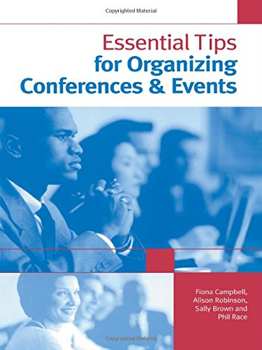 Download Essential Tips for Organizing Conferences & Events 0749440392