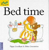 Bedtime (Early Worms: Through the Day S.)