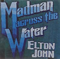 Elton John: Madman Across the Water by Elton John (1996-05-14)