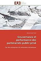 Gouvernance Et Performance Des Partenariats Public-Privé (Omn.Univ.Europ.)
