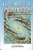 Joyous Mysticism in World Religions