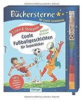 Lesen & Stempeln. Coole Fussballgeschichten fuer Superkicker
