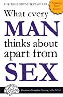 What Every Man Thinks About Apart from Sex (Blank Book)