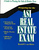 Preparing for the Asi Real Estate Exam: A Guide to Successful Test Taking