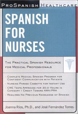 Download ProSpanish Healthcare: Spanish for Nurses (Prospanish Healthcare Audio Courses) 0658008579