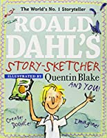 Roald Dahl's Story-Sketcher: Create! Doodle! Imagine!