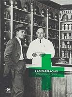 Las farmacias : el oficio de curar