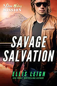 Savage Salvation: A Dire Wolves Mission (The Devil's Dires Book 7) by [Leigh, Ellis]