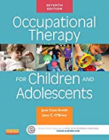 Occupational Therapy for Children and Adolescents, 7e (Case Review)