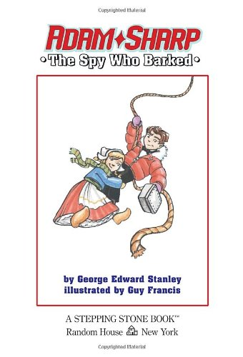 Adam Sharp #1: The Spy Who Barked (A Stepping Stone Book(TM))の詳細を見る