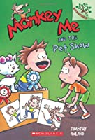 Monkey Me and the Pet Show (Monkey Me. Scholastic Branches)
