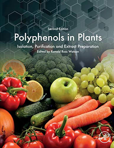 Download Polyphenols in Plants, Second Edition: Isolation, Purification and Extract Preparation 0128137681