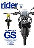 rider (ライダー) Vol.17 [雑誌] (オートバイ 2018年5月号臨時増刊)