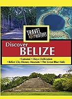Travel Thru History Discover Belize [DVD]