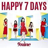 HAPPY 7 DAYS