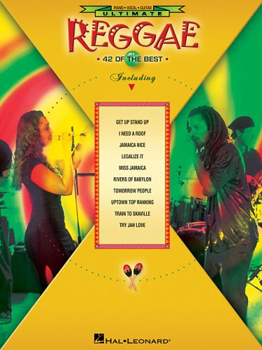 Ultimate Reggae: 42 of the Best : Piano, vocal, Guitar