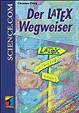 Der LaTex- Wegweiser