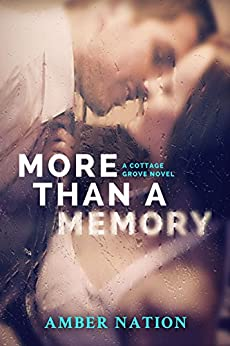 More Than A Memory (Cottage Grove Book 1) by [Nation, Amber]
