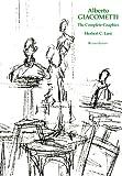 Alberto Giacometti: The Complete Graphics