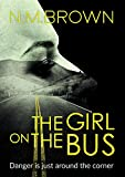 The Girl on the Bus (English Edition)