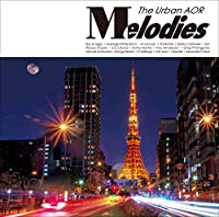 Melodies -The Urban AOR-