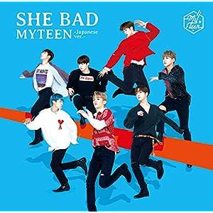 SHE BAD -Japanese ver.- <初回限定盤B>