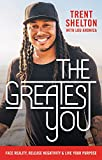 The Greatest You: Face Reality, Release Negativity, and Live Your Purpose 画像