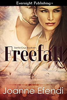 Freefall (Santa Cruz Skydivers Book 1) by [Efendi, Joanne]