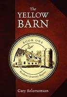 The Yellow Barn: Reuben's Journey Begins