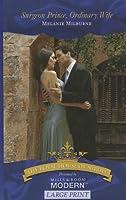 Surgeon Prince, Ordinary Wife (Royal House of Niroli)
