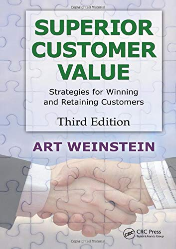 Download Superior Customer Value: Strategies for Winning and Retaining Customers, Third Edition 1439861285