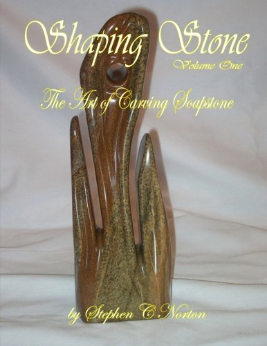 Download Shaping Stone: The Art of Carving Soapstone 0986755680